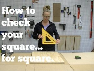 How to make sure your square is square