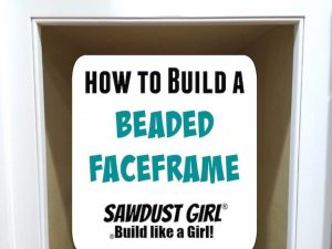 How to build a Beaded Faceframe