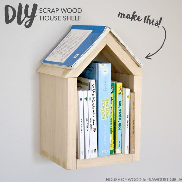 Woodworking shelf ideas -Wood House Shelf
