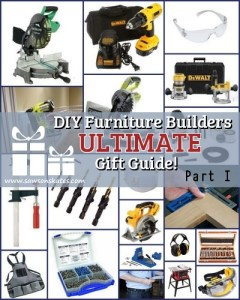 DIY Furniture Builders Ultimate Gift Guide