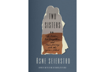 Two Sisters By Asne Seierstad Farrar, Straus and Giroux 432 pp.