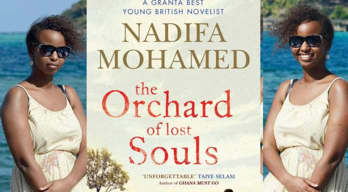 A Realistic Depiction Of The Somalia Of The 80s: Nadifa Mohamed's The Orchard Of Lost Souls
