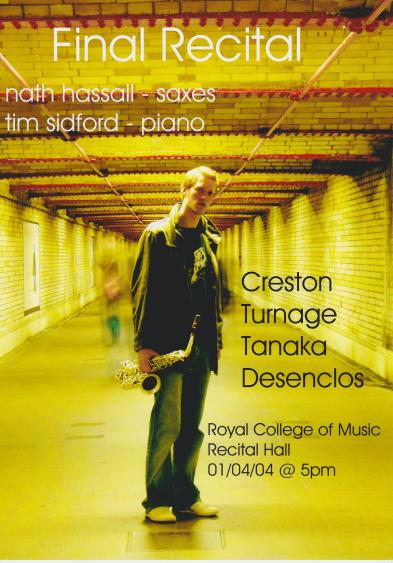 Nathan Hassall's Classical Saxophone Final Recital Poster from 2004.