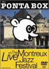 Cover : PONTA BOX A Live at The Montreux Jazz Festival