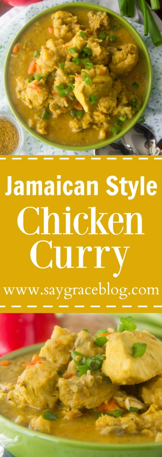 Authentic Jamaican Style Chicken Curry | Say Grace