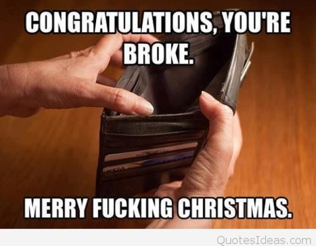 congratulations youre broke funny merry christmas memes