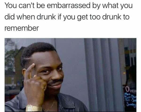 funny drunk embarassed memes