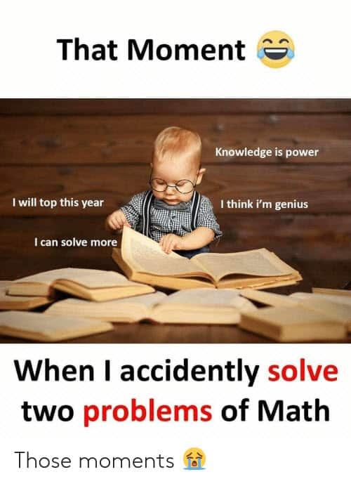 funny that moment math memes