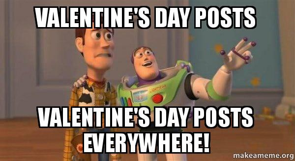 20 Funny Valentines Day Memes For Singles