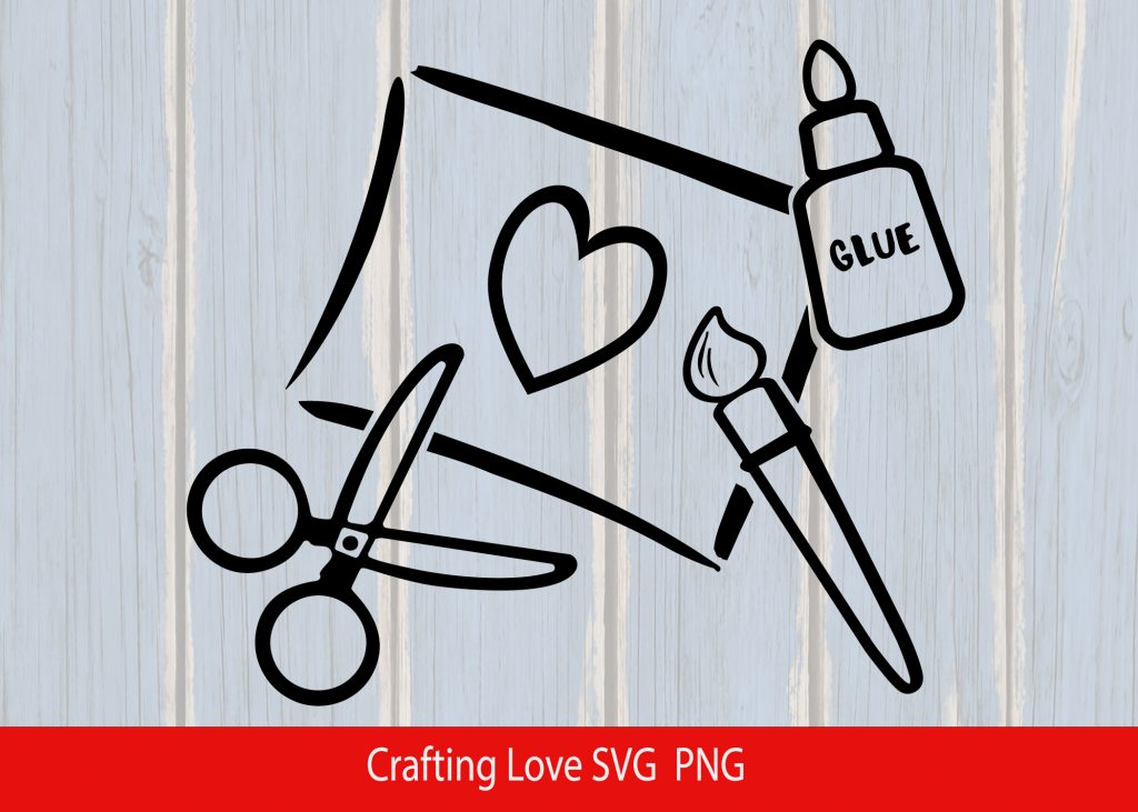 """Download Free """"Crafting Love"""" SVG File 