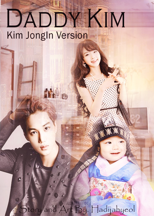 Ff Kai Exo Marriage Life : marriage, Daddy, JongIn, Version, KOREAN, FANFICTION