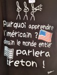 Why learn to speak American? Tomorrow, the entire world will speak Breton!