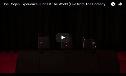 COMEDY: Joe Rogan Experience - End Of The World