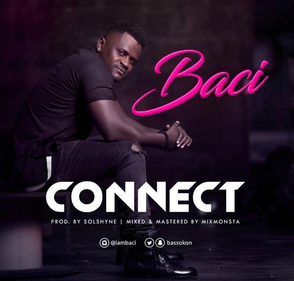 New Music: Baci - Connect
