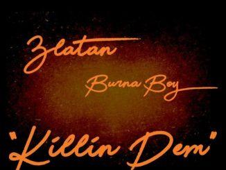 New Video: Burna Boy & Zlatan Ibile – Killin' Dem