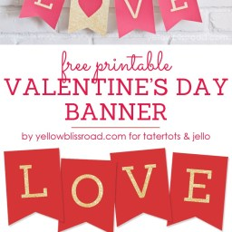 Free Printable Valentine's Day Banner by tatertots and jello