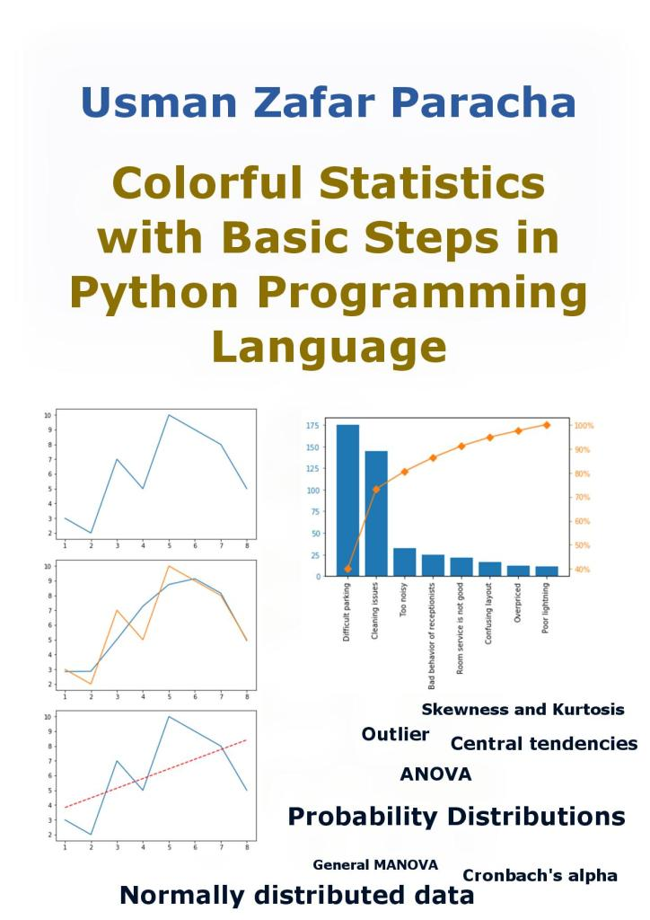 Colorful Statistics with Basic Steps in Python Programming Language