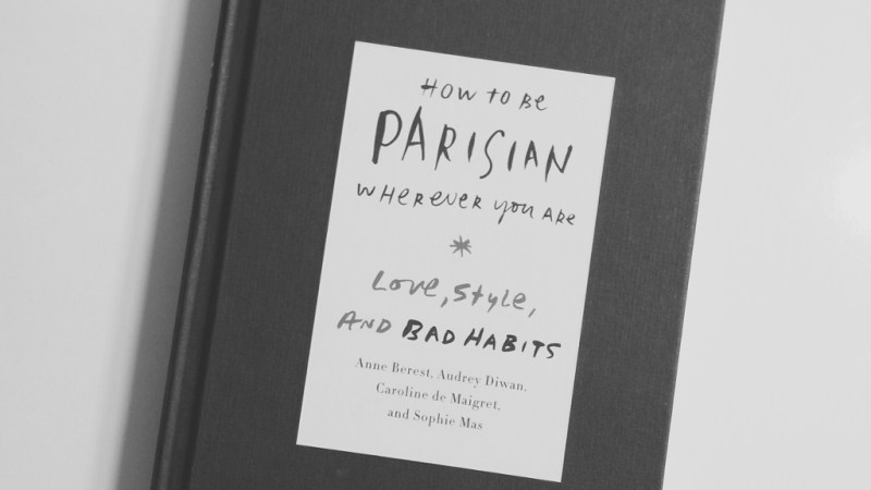 December Read: How to Be Parisian Wherever You Are