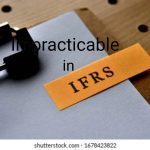 Meaning of Impracticable according to IAS 1 and Key Explanations