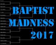 Baptist Madness 2017