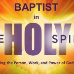 Baptist in the Spirit, Part 1: One Thing Changed!