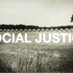 "Social Justice Is No ""Newfound Obsession"" for Christians (Mike Miller)"