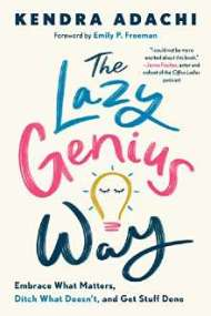 The Lazy Genius Way PDF Download by Kendra Adachi