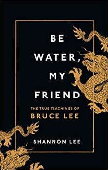 Be Water My Friend PDF