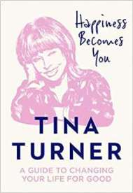 Happiness Becomes You by Tina Turner PDF