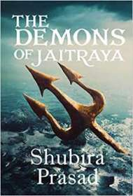 The Demons of Jaitraya PDF Book Free Download