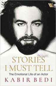 Stories I Must Tell by Kabir Bedi PDF