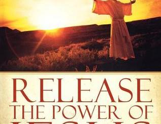 Download Release the Power of Jesus by Bill Johnson