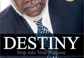 Destiny Step into Your Purpose T D Jakes