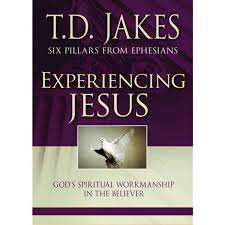 Download Experiencing Jesus Six Pillars T D Jakes