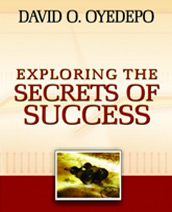 Download Exploring The Secret of Success By Bishop David Oyedepo