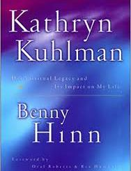 Download Kathryn Kuhlman: Her Spiritual Legacy and Its Impact on My Life by Benny Hinn