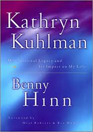 Download Kathryn Kuhlman: Her Spiritual Legacy and Its