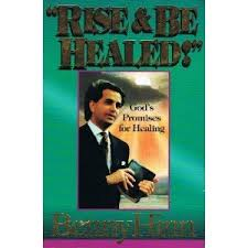 Download Rise & Be Healed! by Benny Hinn