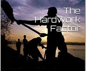 Download The Hardwork Factor: Stop Spending Your Time Start Investing It