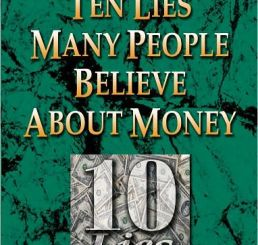 Download Ten Lies People Believe About Money by Mike Murdock