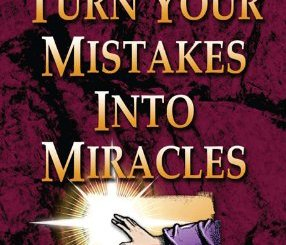 Download How to Turn Your Mistakes Into Miracles by Mike Murdock