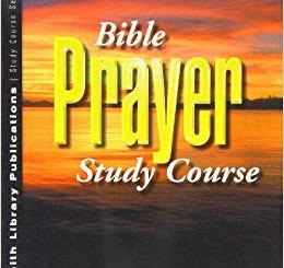 Download Bible Prayer Study Course by Kenneth E Hagin