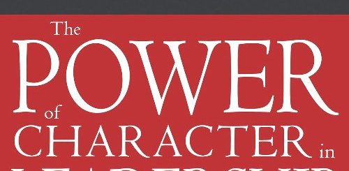 Download Power of Character in Leadership: How Values, Morals, Ethics, and Principles Affect Leaders by Myles Munroe