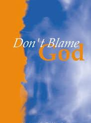 Download Don't Blame God! by Kenneth E Hagin