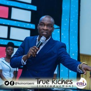 Download True Riches [Introduction] Koinonia with Apostle Joshua Selman