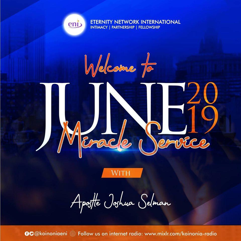 June 2019 Miracle Service Koinonia with Apostle Joshua Selman Nimmak [Happy Birthday Sir]