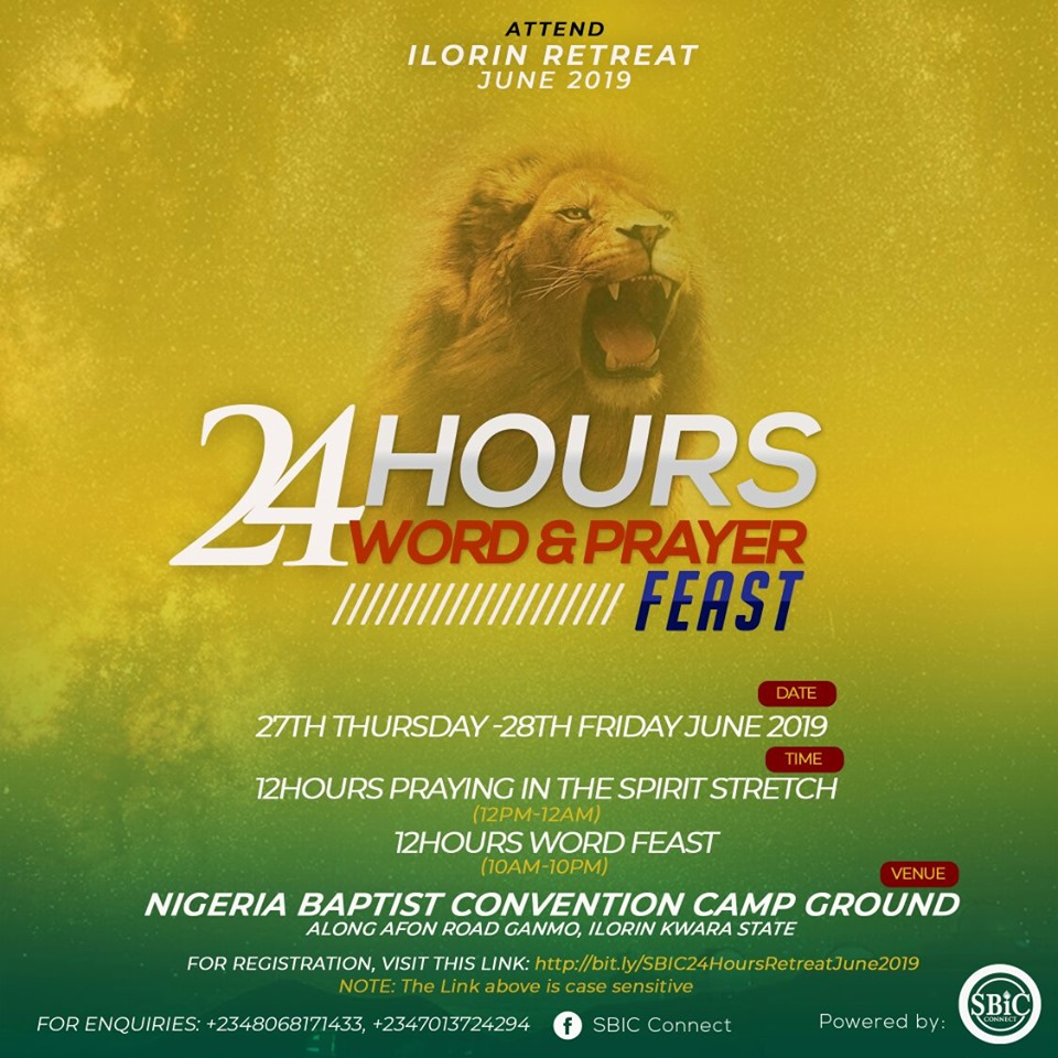 SBiC Connect Hosts 24 Hours Word and Prayer Feast at Ilorin Kwara State – Register NOW