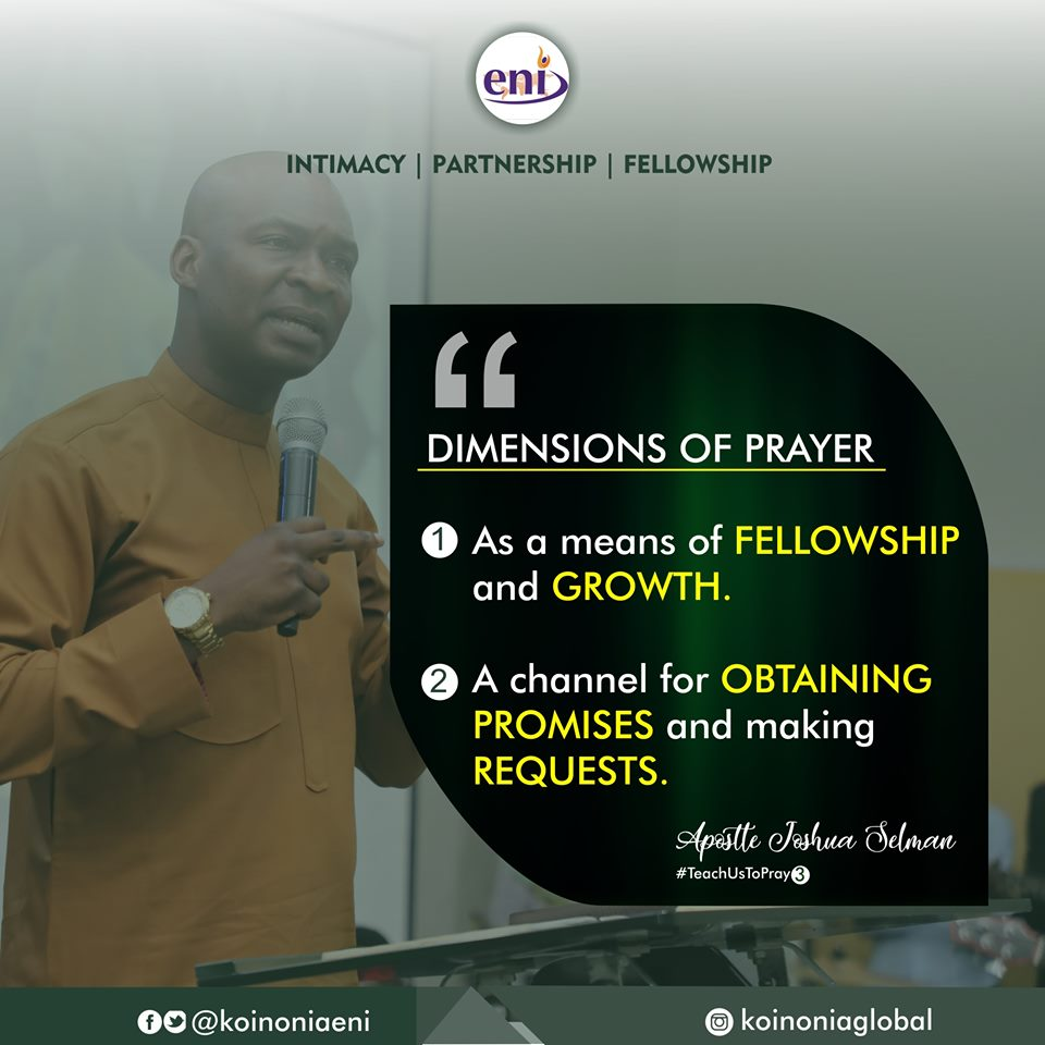 Teach Us To Pray Part Three Koinonia with Apostle Joshua Selman Nimmak