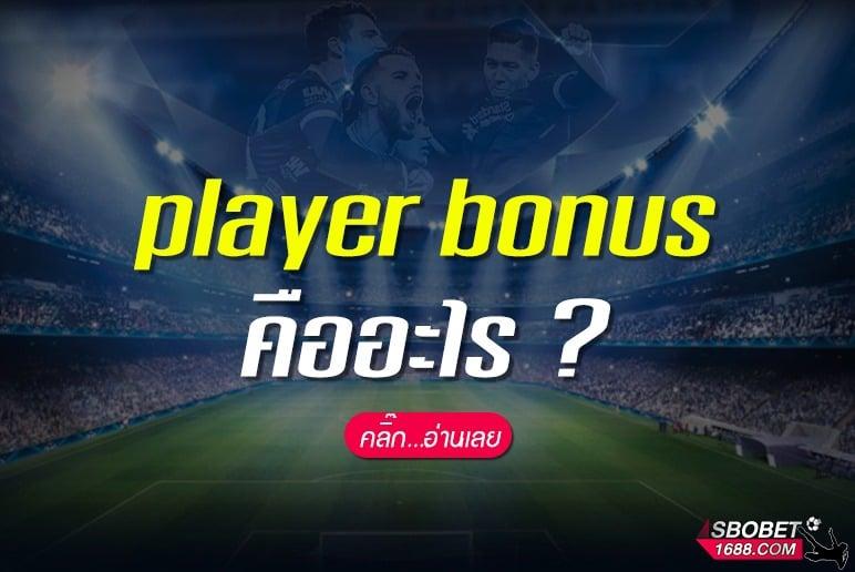 Player Banker bonus