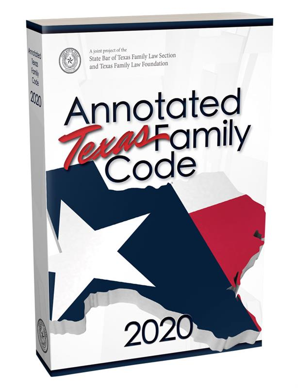 Annotated Texas Family Code (2020)